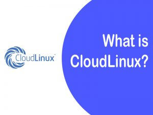 what is CloudLinux